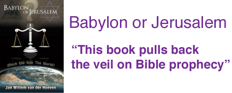 Babylon or Jerusalem